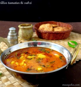 Aloo Tamatar Ki Subzi – Potato and Tomato Curry