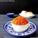 Dry Coconut Chutney – for Vada Pav