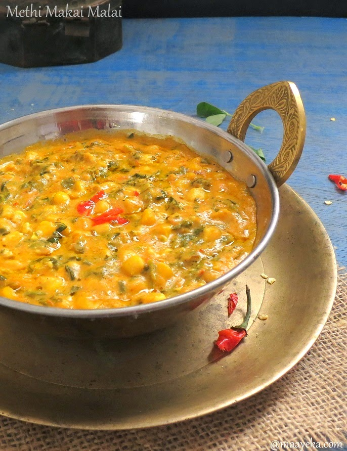 Methi makai malai corn curry