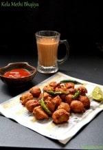 Kela Methi Na Bhajiya, Khalwa Recipe