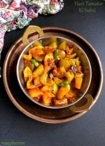 Hare Tamatar Ki Achari Sabzi, Green Tomato Curry